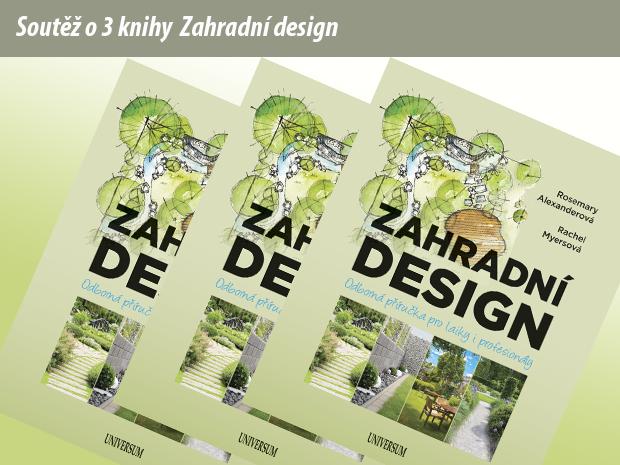 Soutěž o 3 knihy Zahradní design